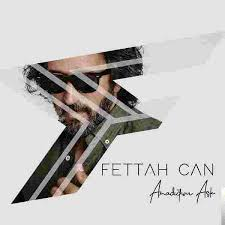Fettah Can – Aradığım Aşk
