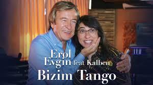 Erol Evgin feat. Kalben – Bizim Tango
