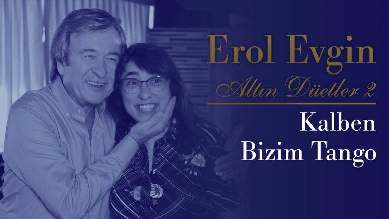 YouTube Erol Evgin & Kalben – Bizim Tango
